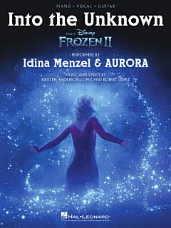 Into the Unknown  from Frozen 2    Piano Vocal Guitar Sheet Music Book