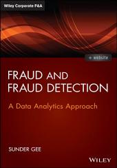 Fraud and Fraud Detection: A Data Analytics Approach