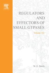 Regulators and Effectors of Small GTPases, Part F: Ras Family I