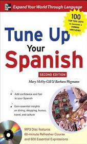 Tune Up Your Spanish: Edition 2