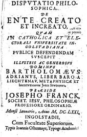Josephi Frank Disputatio philosophica de ente creato et increato
