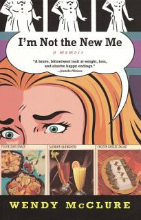 I m Not the New Me Book