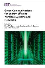 Green Communications for Energy-Efficient Wireless Systems and Networks