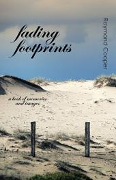 Fading Footprints