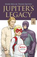 Jupiter s Legacy  Volume 4  Netflix Edition