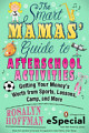 The Smart Mamas  Guide to After School Activities
