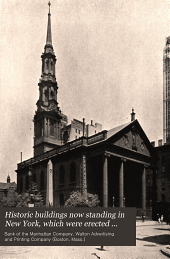 Historic buildings now standing in New York, which were erected prior to eighteen hundred