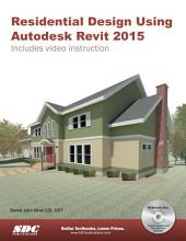 Residential Design Using Autodesk Revit 2015