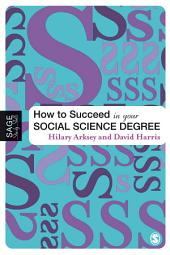 How to Succeed in Your Social Science Degree