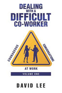 Courageous Conversations at Work  Volume One