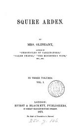 Squire Arden: Volume 1