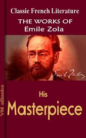 His Masterpiece: Works Of Zola