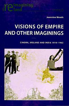 Visions of Empire and Other Imaginings PDF