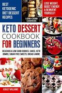 Keto Dessert Cookbook For Beginners