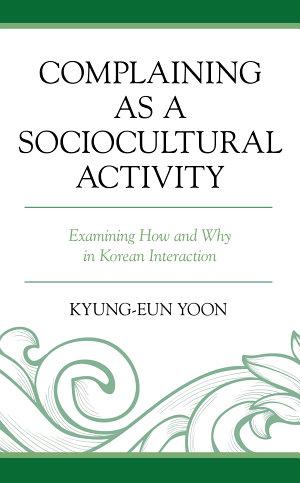 Complaining as a Sociocultural Activity