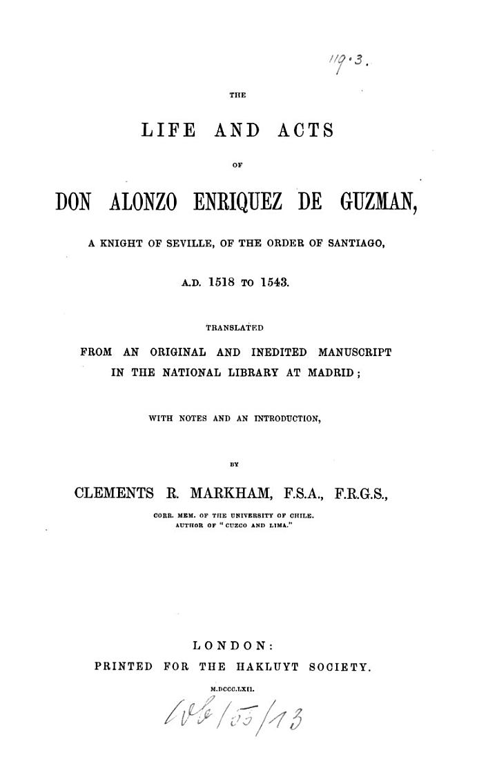 The life and acts of Don Alonzo Enríquez de Guzman, a knight of Seville, of the Order of Santiago