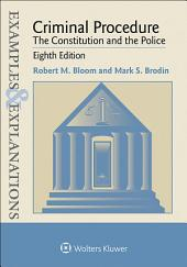 Examples & Explanations for Criminal Procedure: Edition 8