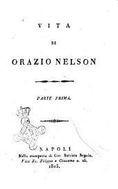 Vita di Orazio Nelson parte prima [-terza]: Parte prima, Volume 1