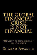 The Global Financial Crisis Is Not Financial PDF