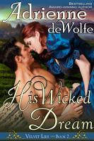 His Wicked Dream  Velvet Lies  Book 2  PDF