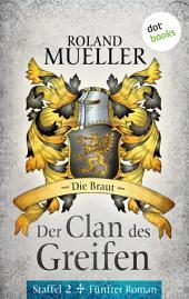 Der Clan des Greifen – Staffel II. Fünfter Roman: Die Braut