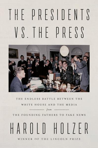 Download The Presidents vs  the Press Book