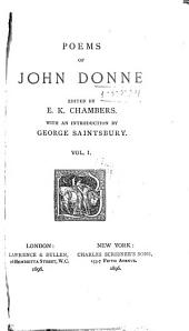 Poems of John Donne: Volume 1