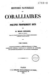Histoire naturelle des Coralliaires ou polypes proprement dits: Volume1