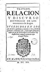 Tratado relacion y discurso historico de los movimientos de Aragón .... en los años 1590 - 1592 ; y de su origen y principio hasta que D. Felipe II ....
