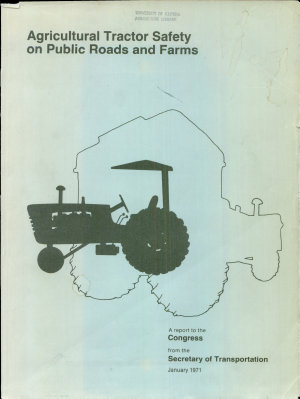 Agricultural Tractor Safety on Public Roads and Farms
