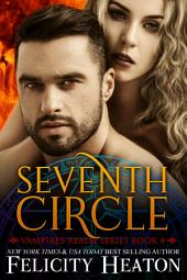 Seventh Circle: Vampires Realm Romance Series Book 4