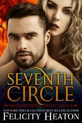 Seventh Circle: Vampires Realm Romance Series Book 4