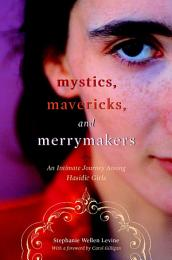 Mystics, Mavericks, and Merrymakers