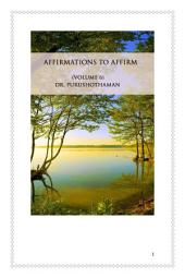 Affirmations To Affirm (Volume 6)