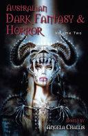 Australian Dark Fantasy and Horror Volume Two PDF