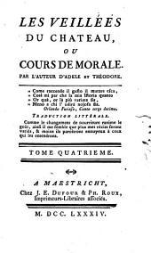 Les veillées du chateau, ou, Cours de morale à l'usage des enfans: Volume4