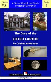 The Case of the Lifted Laptop: A Set of Seven 15-Minute Books