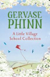 A Little Village School Collection