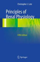Principles of Renal Physiology: Edition 5