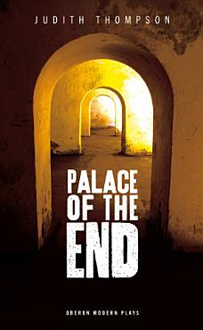 Palace of the End PDF