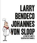 Larry Bendeco Johannes Von Sloop