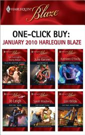 One-Click Buy: January 2010 Harlequin Blaze: Moonstruck\Midnight Resolutions\Sexy Ms. Takes\Her Secret Fling\His Final Seduction
