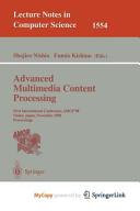 Advanced Multimedia Content Processing