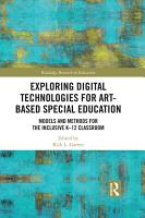 Exploring Digital Technologies for Art Based Special Education PDF
