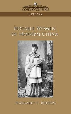 Notable Women of Modern China PDF