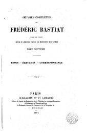 Oeuvres completes de Frédéric Bastiat, 7: mises en ordre, revues et annotées d'après les manuscrits de l'auteur, Volume3