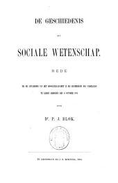 De geschiedenis als sociale wetenschap: rede, bij de aanvaarding van het hoogleeraarsambt in de geschiedenis des vaderlands te Leiden gehouden den 6 October 1894