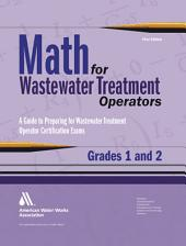 Math for Wastewater Treatment Operators, Grades 1 And 2