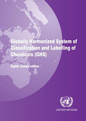 Globally Harmonized System of Classification and Labelling of Chemicals  GHS  PDF