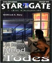 STAR GATE 036: Die rechte Hand Gottes